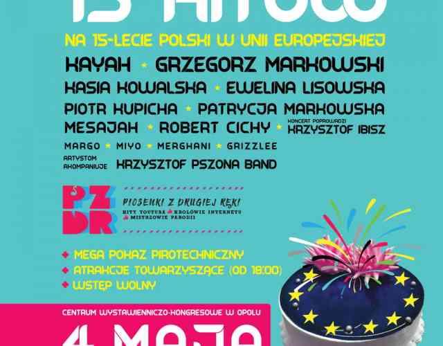 Koncert z okazji 15 lecia przystąpienia Polski do UE
